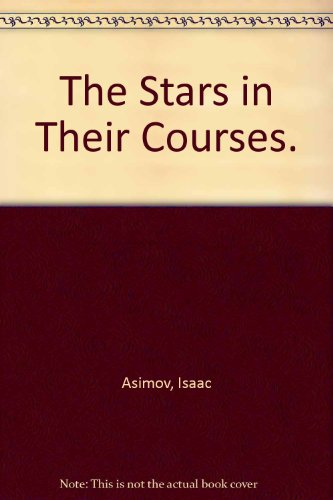 9780385010498: The Stars in Their Courses.