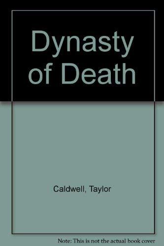9780385010665: Dynasty of Death