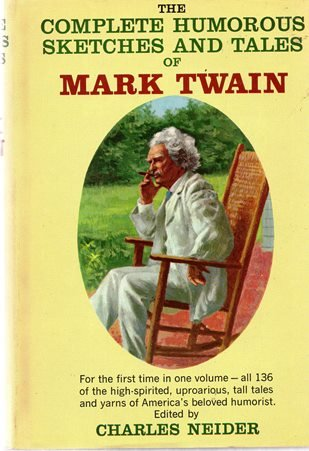 9780385010948: The Complete Humorous Sketches and Tales of Mark Twain