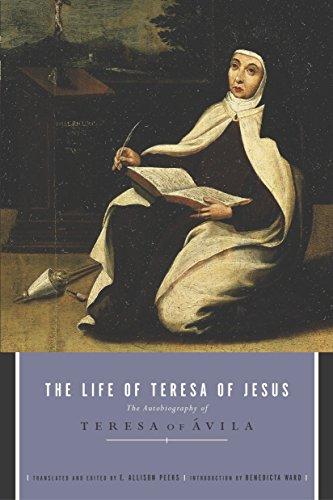 9780385011099: The Life of Teresa of Jesus: The Autobiography of Teresa of Avila