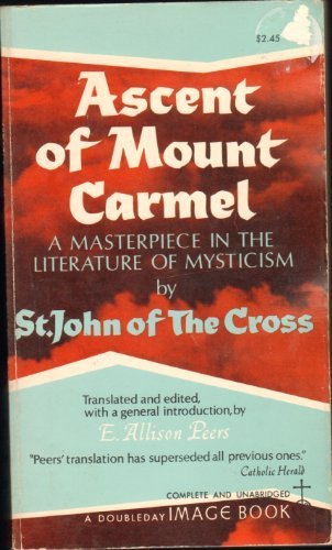 9780385011112: Ascent of Mount Carmel: a Masterpiece in the Literature of Mysticism