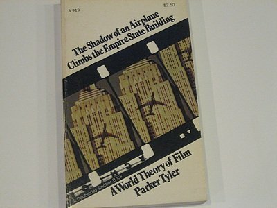 9780385011419: The shadow of an airplane climbs the Empire State Building;: A world theory of film (A Doubleday Anchor Book)
