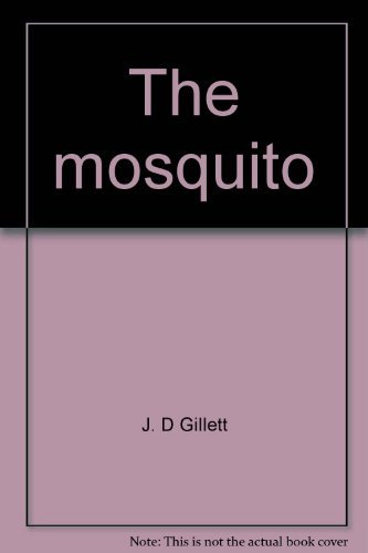 9780385011792: The mosquito: its life, activities, and impact on human affairs