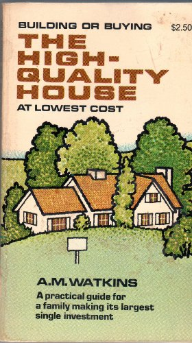 9780385011952: Building or Buying the High-Quality House at Lowest Cost