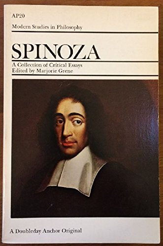 Modern Studies In Philosophy - Spinoza: A Collection Of Critical Essays (A Doubleday Anchor Origi...