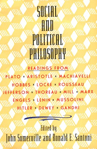 Social and Political Philosophy: Readings From Plato: John Somerville, Ronald