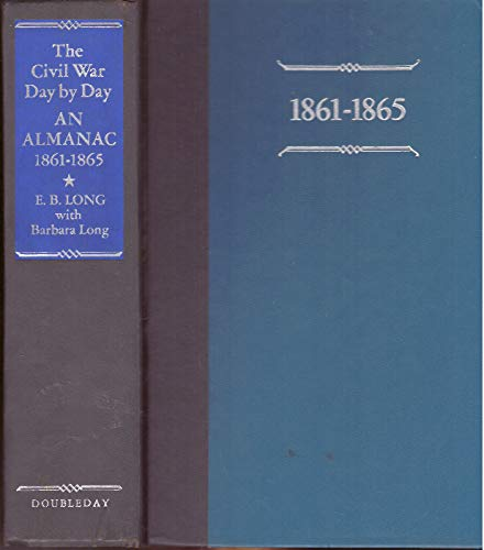 9780385012645: The Civil War Day by Day: An Almanac, 1861-1869