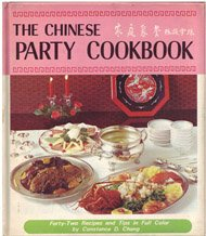 The Chinese Party Cookbook: Constance D. Chang