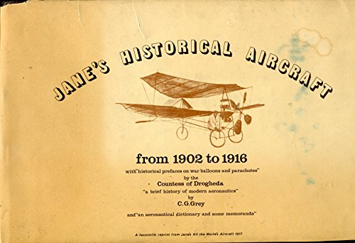 Jane's Historical Aircraft from 1902 to 1916: Jane, Fred T.