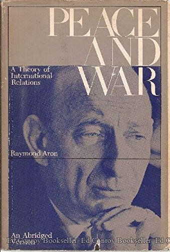 9780385013260: Peace and War: A Theory of International Relations.