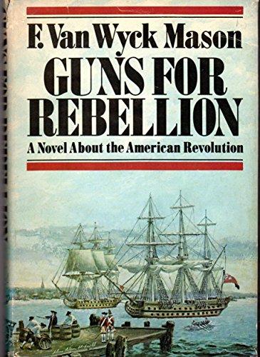 9780385013307: Guns for Rebellion