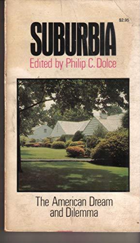 9780385013369: Suburbia: The American dream and dilemma