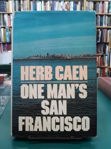 9780385014274: One man's San Francisco