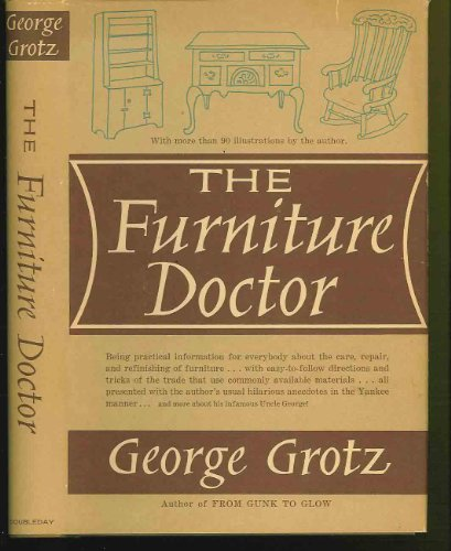 The Furniture Doctor: Grotz, George