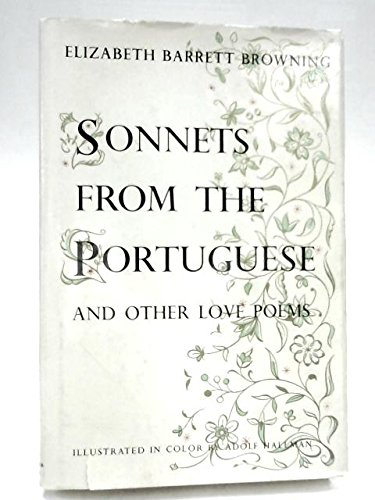 Sonnets from the Portuguese and Other Love Poems (9780385014632) by Elizabeth Barrett Browning