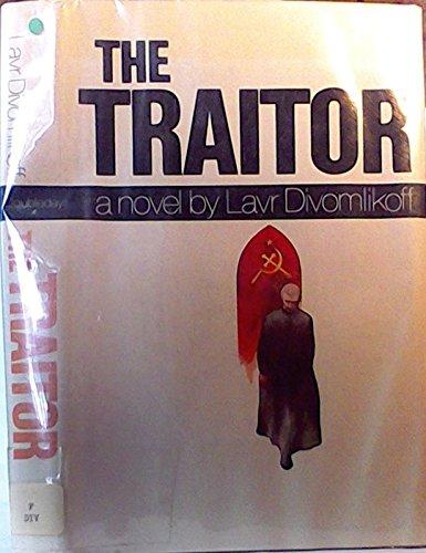 The traitor: Vladimir Volkoff, Lavr Divomlikoff