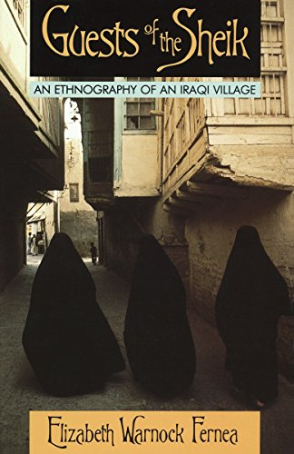 9780385014854: Guests of the Sheik: An Ethnography of an Iraqi Village