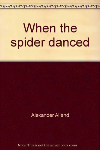 9780385015936: When the spider danced: Notes from an African Village