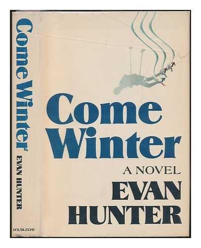 Come winter: Ed McBain, Evan