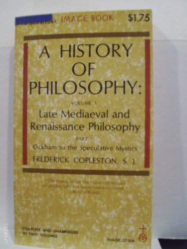 History Of Philosophy Volume 3 Part 1: Frederick Copleston