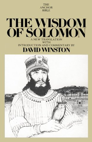 The Wisdom of Solomon: A New Translation with Introduction and Commentary (The Anchor Bible, Vol....