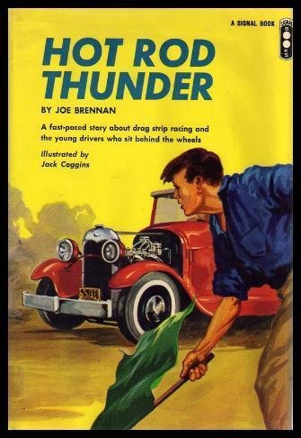 Hot Rod Thunder.: Joseph. Brennan