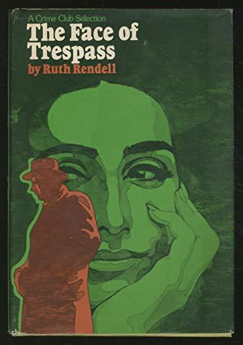 9780385016773: The face of trespass