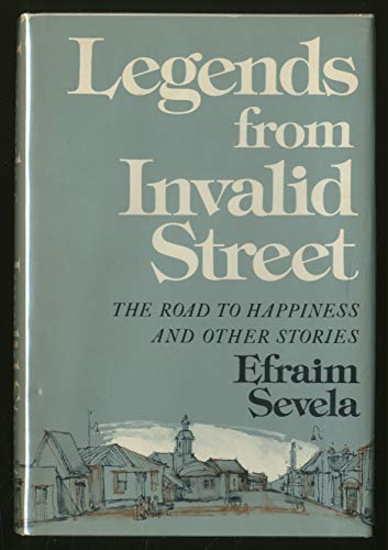 LEGENDS FROM INVALID STREET, THE ROAD TO: Sevela, Efraim