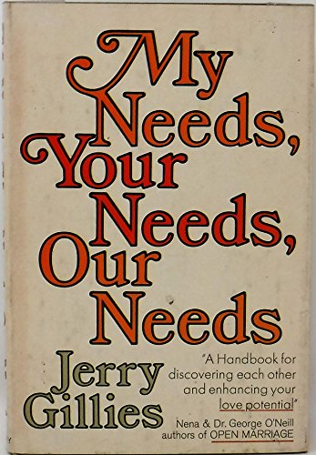 My needs, your needs, our needs: Jerry Gillies