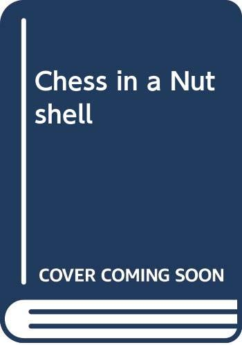 9780385017541: Chess in a Nutshell