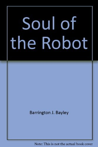 9780385017725: The Soul of the Robot (Soul of the Robot, Book 1)