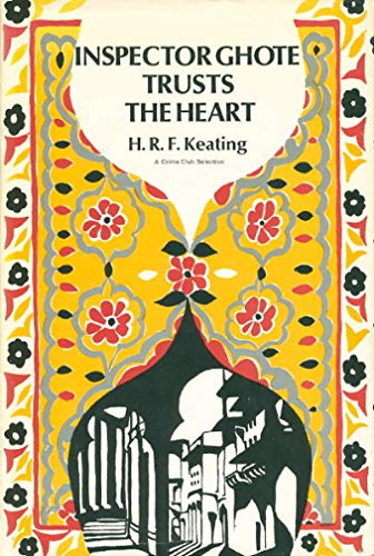 Inspector Ghote Trusts the Heart: Keating, Henry R.F.