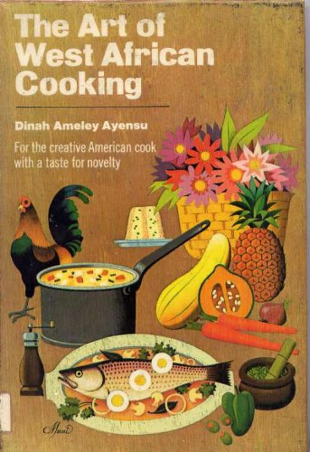 9780385018241: The Art of West African Cooking