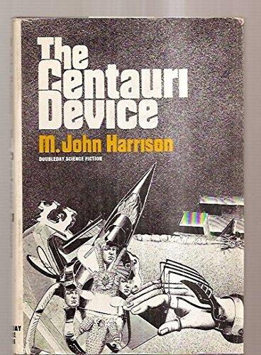 The Centauri device: M. John Harrison