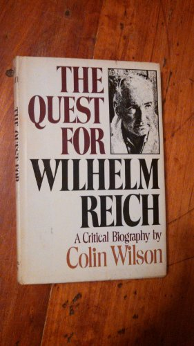 9780385018456: The quest for Wilhelm Reich