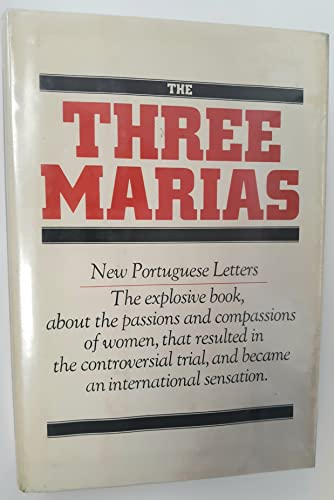 The three Marias: New Portuguese letters: Maria Isabel Barreno