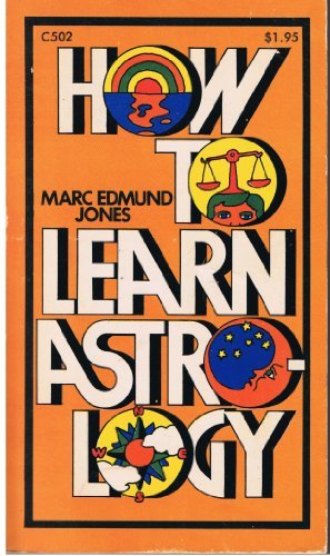 9780385018685: How to learn astrology (A Doubleday Dolphin book)