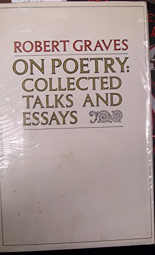 On poetry: collected talks and essays: Graves, Robert