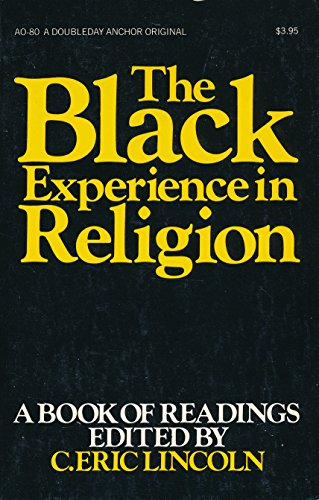 The Black experience in religion, (C. Eric: C. Eric Lincoln