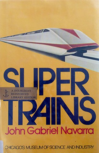 9780385019408: Supertrains