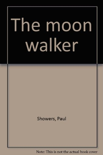9780385019453: The moon walker
