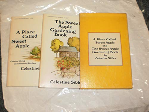 A Place Called Sweet Apple (9780385019927) by Celestine Sibley
