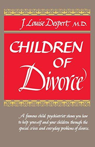 Children of Divorce: Despert, J.L.