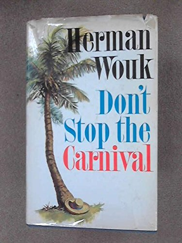 9780385020039: Don't Stop the Carnival