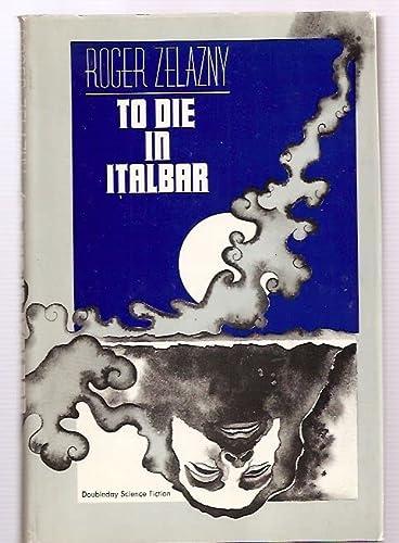 9780385020206: To Die in Italbar