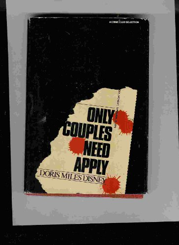 Only couples need apply (0385020279) by Disney, Doris Miles