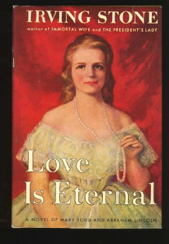 Love is Eternal: Irving Stone
