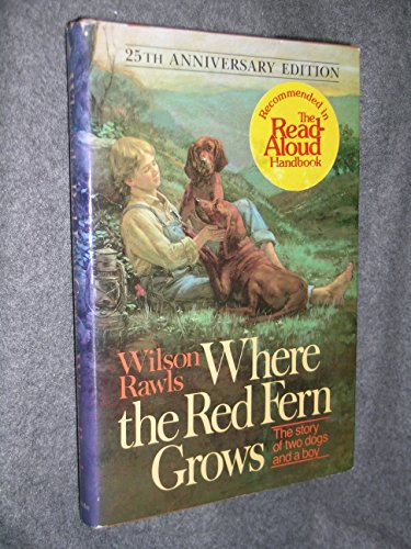 9780385020596: Where the Red Fern Grows, 1st Edition