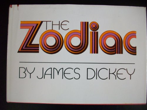 The Zodiac: James Dickey