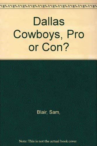 Dallas Cowboys, Pro or Con?: Sam, Blair